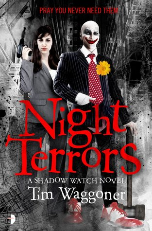 NIGHT TERRORS (SHADOW WATCH, BOOK #1) BY TIM WAGGONER: BOOK REVIEW