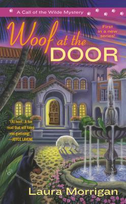 WOOF AT THE DOOR (CALL OF THE WILDE, BOOK #1) BY LAURA MORRIGAN: BOOK REVIEW