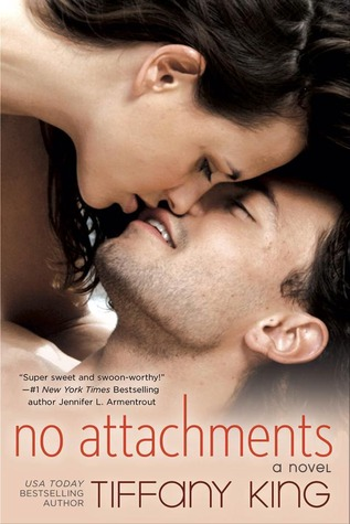 NO ATTACHMENTS (WOODFALLS GIRLS, BOOK #1) BY TIFFANY KING: BOOK REVIEW