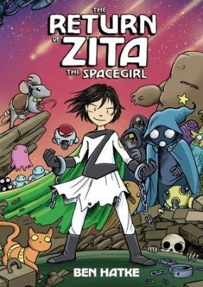 the-return-of-zita-the-spacegirl-zita-the-spacegirl-ben-hatke