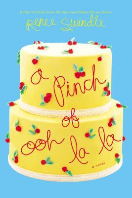 A PINCH OF OOH LA LA BY RENEE SWINDLE: PRINT BOOK GIVEAWAY