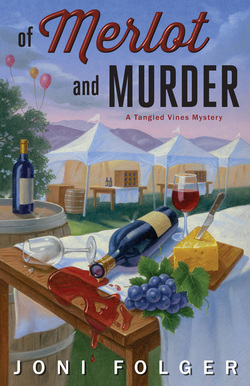 OF MERLOT AND MURDER (TANGLED VINES MYSTERY, BOOK #2) BY JONI FOLGER: BOOK REVIEW-3