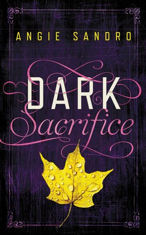 DARK SACRIFICE (DARK PARADISE, BOOK #2) BY ANGIE SANDRO: BOOK REVIEW