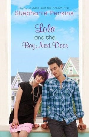 LOLA AND THE BOY NEXT DOOR BY STEPHANIE PERKINS: BOOK COVERS AROUND THE WORLD