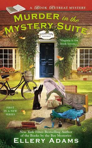 MURDER IN THE MYSTERY SUITE (BOOK RETREAT MYSTERIES, BOOK #1) BY ELLERY ADAMS: BOOK REVIEW