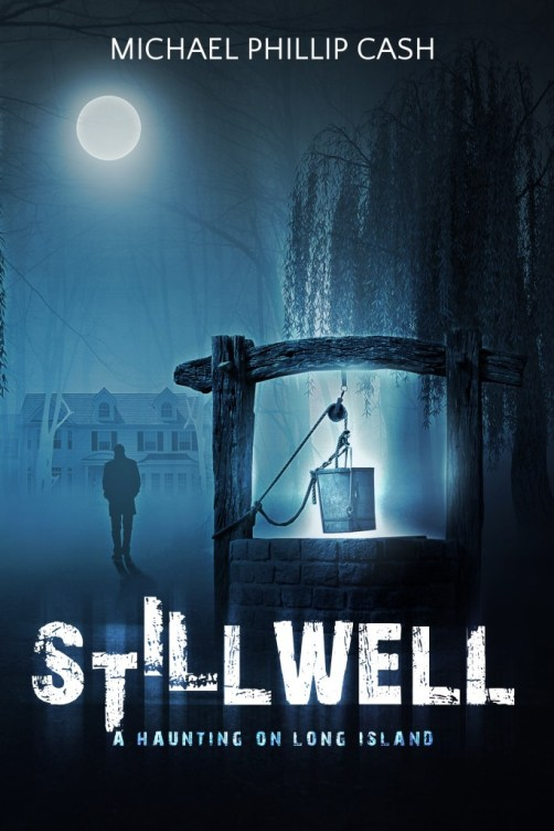 stillwell-a-haunting-on-long-island-michael-phillip-cash