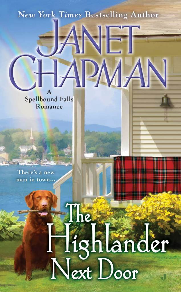 THE HIGHLANDER NEXT DOOR (SPELLBOUND FALLS, BOOK #6) BY JANET CHAPMAN: BOOK REVIEW