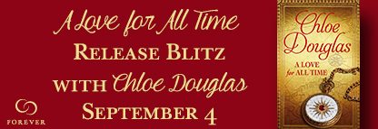 A LOVE FOR ALL TIME BY CHLOE DOUGLAS: BLOG TOUR