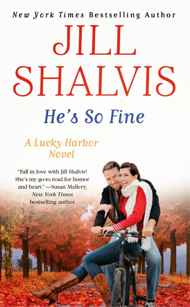 HE'S SO FINE (LUCKY HARBOR, BOOK #11) BY JILL SHALVIS: BOOK REVIEW