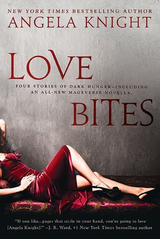 LOVE BITES BY ANGELA KNIGHT: BOOK REVIEW