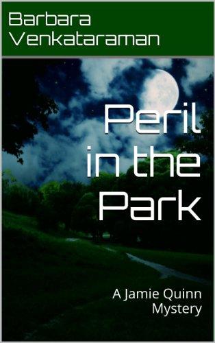 PERIL IN THE PARK (JAMIE QUINN MYSTERIES, BOOK #3) BY BARBARA  VENKATARAMAN: BOOK REVIEW