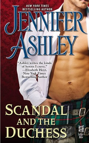 SCANDAL AND THE DUCHESS (MACKENZIES & MCBRIDES, BOOK #6.5) BY JENNIFER ASHLEY: BOOK REVIEW