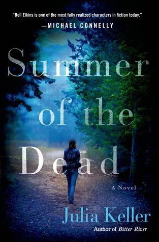 summer-of-the-dead-bell-elkins-julia-keller
