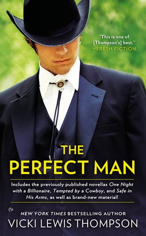 THE PERFECT MAN BY VICKI LEWIS THOMPSON: BOOK REVIEW