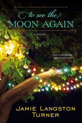 TO SEE THE MOON AGAIN BY JAMIE LANGSTON TURNER: PRINT BOOK GIVEAWAY