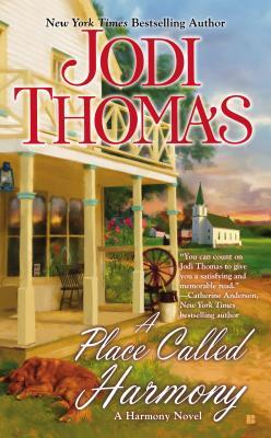 A PLACE CALLED HARMONY BY JODI THOMAS: BOOK REVIEW
