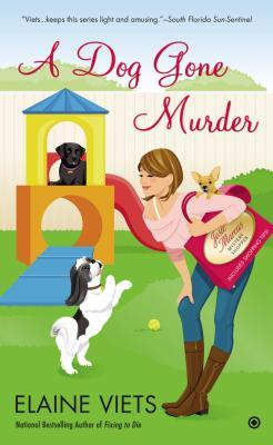 A DOG GONE MURDER (JOSIE MARCUS, MYSTERY SHOPPER, BOOK #10) BY ELAINE VIETS: BOOK REVIEW