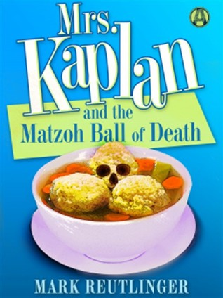 mrs_kaplan_and_the_matzoh_ball_of_death_cover