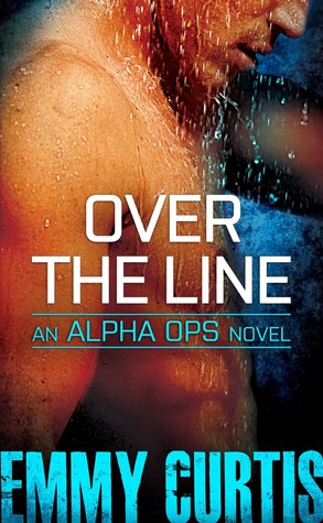 OVER THE LINE (ALPHA OPS, BOOK #2) BY EMMY CURTIS: BOOK REVIEW
