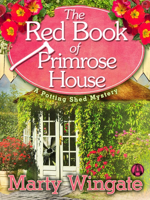 THE RED BOOK OF PRIMROSE HOUSE (POTTING SHED MYSTERY, BOOK #2) BY MARTY WINGATE: BOOK REVIEW