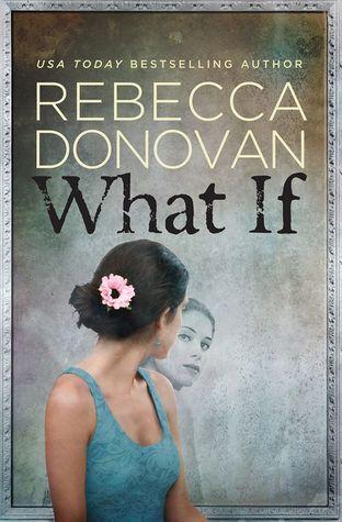 what-if-rebecca-donovan