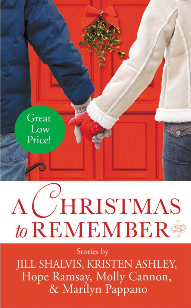 A CHRISTMAS TO REMEMBER (INCLUDES LUCKY HARBOR #8.5) BY JILL SHALVIS, KRISTEN ASHLEY, HOPE RAMSAY, MOLLY CANNON, MARILYN PAPPANO: BOOK REVIEW