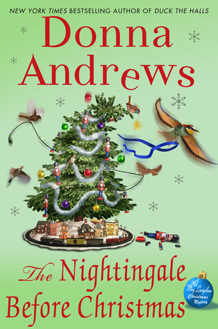 THE NIGHTINGALE BEFORE CHRISTMAS (MEG LANGSLOW. BOOK #18) BY DONNA ANDREWS: BOOK REVIEW