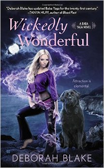 WICKEDLY WONDERFUL (BABA YAGA, BOOK #2) BY DEBORAH BLAKE: BOOK REVIEW