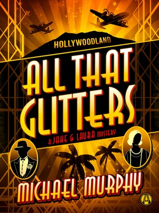 ALL THAT GLITTERS BY MICHAEL MURPHY: BLOG TOUR & GIVEAWAY