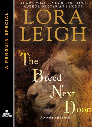 THE BREED NEXT DOOR (BREEDS, BOOK #6) BY LORA LEIGH: BOOK REVIEW