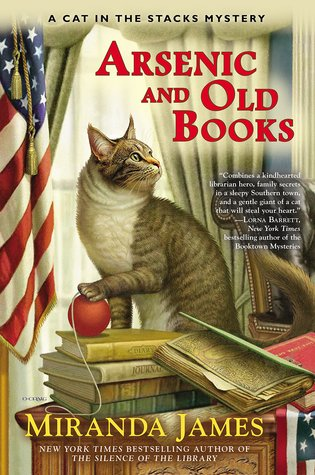 ARSENIC AND OLD BOOKS (CAT IN THE STACKS, BOOK #6) BY MIRANDA JAMES: BOOK REVIEW