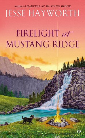 FIRELIGHT AT MUSTANG RIDGE (MUSTANG RIDGE, BOOK #4) BY JESSE HAYWORTH: BOOK REVIEW