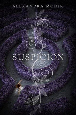 SUSPICION BY ALEXANDRA MONIR: BOOK REVIEW