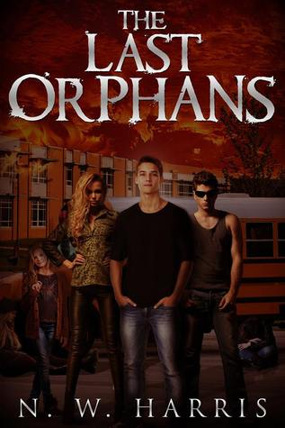 THE LAST ORPHANS (THE LAST ORPHANS, BOOK #1) BY N.W. HARRIS: BOOK REVIEW