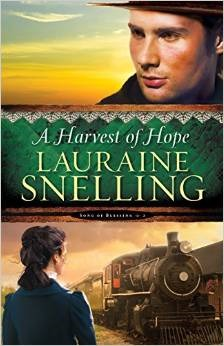 A HARVEST OF HOPE (SONG OF BLESSING, BOOK #2) BY LAURAINE SNELLING: BOOK REVIEW