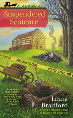 SUSPENDERED SENTENCE (AN AMISH MYSTERY, BOOK #4) BY LAURA BRADFORD: BOOK REVIEW