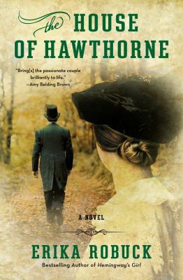 THE HOUSE OF HAWTHORNE BY ERIKA ROBUCK: BOOK REVIEW