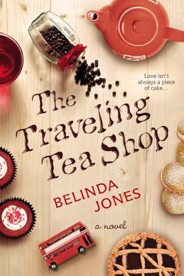 THE TRAVELING TEA SHOP BY BELINDA JONES: BOOK REVIEW