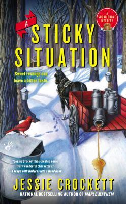 A STICKY SITUATION (SUGAR GROVE MYSTERY, BOOK #3) BY JESSIE CROCKETT: BOOK REVIEW