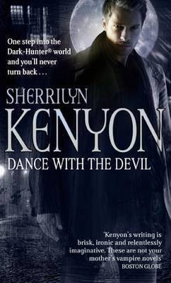 DANCE WITH THE DEVIL (DARK-HUNTER, BOOK REVIEW #3) BY SHERRILYN KENYON: BOOK REVIEW