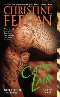 CAT'S LAIR (LEOPARD PEOPLE, BOOK #7) BY CHRISTINE FEEHAN: BOOK REVIEW