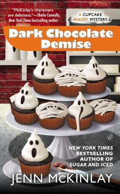 DARK CHOCOLATE DEMISE (CUPCAKE BAKERY MYSTERY, BOOK #7) BY JENN MCKINLAY: BOOK REVIEW
