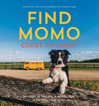 Find Momo Coast to Coast: A Photography Book by Andrew Knapp – Book Review