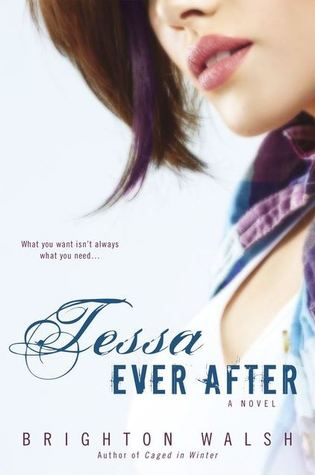 TESSA EVER AFTER (CAGED IN WINTER, BOOK #2) BRIGHTON WALSH: BOOK REVIEW