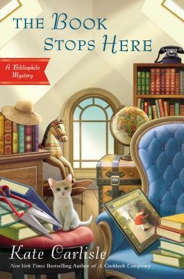 THE BOOK STOPS HERE (BIBLIOPHILE MYSTERY, #BOOK 8) BY KATE CARLISLE: BOOK REVIEW