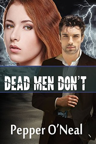 BLACK OPS CHRONICLES: DEAD MEN DON'T BY PEPPER O'NEAL- BOOK REVIEW