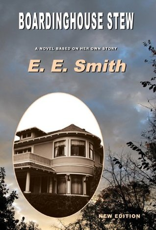 BOARDINGHOUSE STEW BY E.E. SMITH: BOOK REVIEW