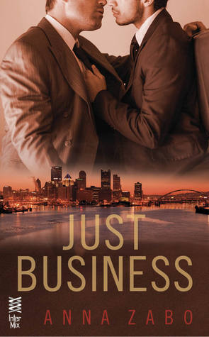 JUST BUSINESS (TAKEOVER #2) BY ANNA ZABO