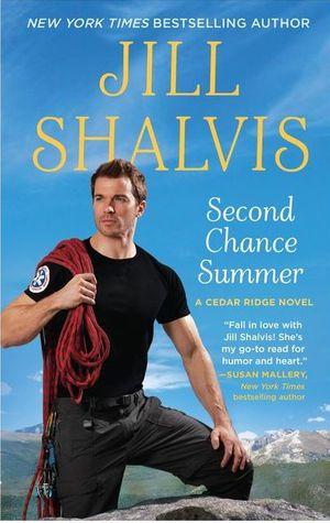 SECOND CHANCE SUMMER (CEDAR RIDGE, BOOK #1) BY JILL SHALVIS: BOOK REVIEW