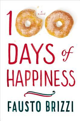 100 DAYS OF HAPPINESS BY FAUSTO BRIZZI: BOOK REVIEW